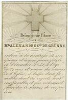 LIEGE - Alexandre COMTE DE GRUNNE  -  Décédé 1841 - Images Religieuses