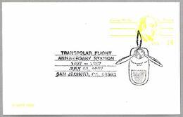 50 Años VUELO TRANSPOLAR - TRANSPOLAR FLIGHT. San Jacinto CA 1987 - Polar Flights