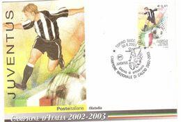 30.8.2003 CARTOLINA JUVENTUS CAMPIONE - Equipos Famosos