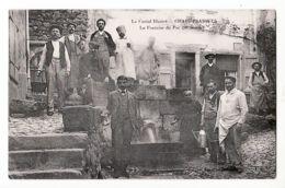 X15022 Peu Commun CHAUDESAIGUES Fontaine Du PAR ( 90 Degres) CANTAL Illustré Chaudes Aigues Villageois 1910s Auvergne - Francia