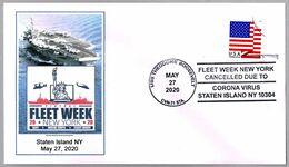 Fleet Week New York Cancelled Due To CORONA VIRUS - COVID 19. Staten Island NY 2020 - Maladies