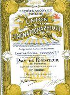 S.A. Belge  UNION CINÉMATOGRAPHIQUE; Part De Fondateur - Cinéma & Theatre