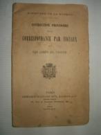 - Instruction Provisoire Pour La Correspondance Par Signaux Dans Les Corps De Troupe   1884 - Libros, Revistas & Catálogos
