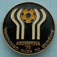 USSR / Badge / Soviet Union / UKRAINE. Football. FIFA Cup World Championship Argentina 78 . - Fútbol