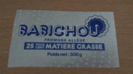 Etiquette Fromage -  BABICHOU Fromage Allégé 25 % MAT G - Aschenbecher