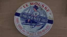 """Etiquette Fromage -  """" LE MOUSSE """" 50 % MAT G Fabriqué Dans L'AIN  01290 PONT DE VEYLE - Aschenbecher"""