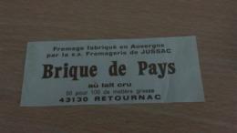 Etiquette Fromage -   BRIQUE DE PAYS 50 % MAT G Fromagerie De JUSSAC - 43130 RETOURNAC - Aschenbecher