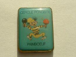 Pin's TENNIS DE TABLE - CERLE PONGISTE PAIMBOEUF - Table Tennis