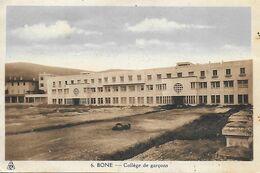 Algérie )    ANNABA   BONE  -  Collège De Garçons - Annaba (Bône)