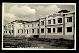 F97) Portugal Santarém Torres Novas Colégio De Santa Maria (quinta De S. José) Ed. Ant. Fernandes Lima - Santarem
