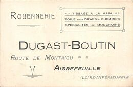 """AIGREFEUILLE - Carte De Visite De La ROUENNERIE """" DUGAST-BOUTIN """" Route De Montaigu - Voir Description - Aigrefeuille-sur-Maine"""