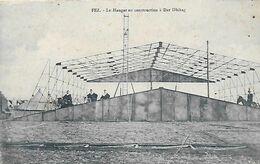 Maroc )   FEZ  -  Le Hangar En Construction à Dar Dbibag - Fez