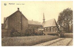 MEERHOUT  -  School En Kapel - Meerhout