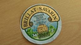 """Etiquette Fromage -  """" BRILLAT SAVARIN """" 75 % MAT G Fabriqué En Rouergue - Cheese"""