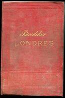 GUIDE BAEDEKER LONDRES 1884 - Toeristische Brochures