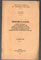 (doc 39-45, Vichy) Instruction Sur Les Infractions Aux Règles Du Ravitaillement  (ed1944) (M0675) - War 1939-45