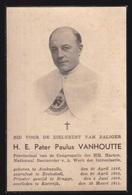 H.E. PATER PAULUS VANHOUTTE - AVEKAPELLE 1883 -  KORTRIJK 1944  -   2 SCANS - Engagement