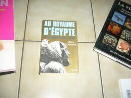 C. Lalouette  Au Royaume D' Egypte - Storia