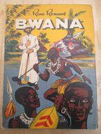 Kongo Bwana Geschiedenis Eerste Beschawingswerk Averbode Renaat Demoen 139 Blz Pater Vyncke Joris Van Geel Missionaris - Historia