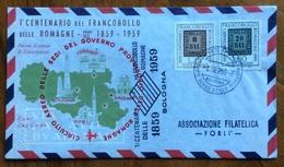 1959 - CIRCUITO AEREO DELLE SEDI DEL GOVERNO PROVVISORIO  DELLE ROMAGNE + CENTENARIO DEL FRANCOBOLLO - BUSTA SPECIALE - Maritime