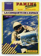 Panini Découvertes. N°4.01 : La Conquête De L'espace. Documentation Scolaire, Avec Toutes Ses Images Autocollantes - Astronomie