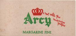 Buvard Publicitaire Ancien/Margarine/ ARCY/ Margarine Fine / C'est Celle Que Maman Préfére/vers 1950-60     BUV524 - H