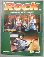 N. 85 IL ROCK ( La Musica - Gli Artisti - I Segreti ) In Cop. Status Quo, Thin Lizzy - Muziek