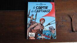 LES TIMOUR T5 LE CAPTIF DE CARTHAGE  SIRIUS   DUPUIS - Timour