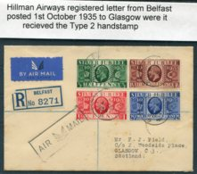 1935 GB Hillman Airways Registered Flight Cover Belfast - Glasgow. Silver Jubilee Set. Type 2 Airmail Handstamp - Covers & Documents