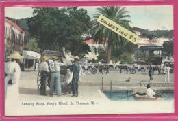 Antilles*** Îles Vierges - Danish West Indies - St Thomas - Landing Mails,King's Wharf (colorisée) - Sonstige