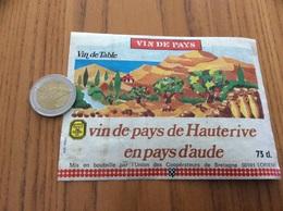 Ancienne Etiquette «Vin De Pays De Hauterive En Pays D'Aude - Coop - Union Des Coopérateurs De Bretagne - LORIENT (56) » - Languedoc-Roussillon