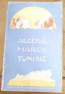 Algérie – Maroc – Tunisie Via Marseille - Railway & Tramway