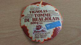Etiquette Fromage -  Fromage Fabriqué Dans Le Rhône  VIGNOLAS TOMME DU BEAUJOLAIS 30 % MAT G - Cheese