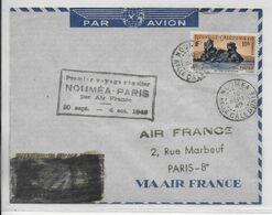 1949 - CALEDONIE - ENVELOPPE 1° LIAISON POSTALE AERIENNE AIR FRANCE De NOUMEA => PARIS - Covers & Documents