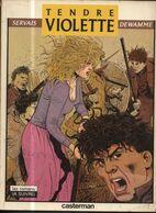 Tendre Violette 1  RE BE  Casterman 09/1984 Dewamme Servais (BI4) - Originalausgaben - Franz. Sprache