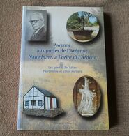 Awenne Aux Portes De L'Ardenne (Georges Pècheur)  -  Saint-Hubert - Kultur