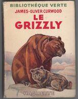 """Bibliothèque Verte Avec Jaquette -  James Oliver Curwood - """"Le Grizzly"""" - 1946 - Books, Magazines, Comics"""