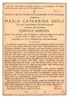 Maria Catharina Snels ° Wortel 1860 + Wortel 1944 X Josephus Horsten - Santini