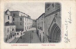 LARINO - CAMPOBASSO - 1904 - Piazza Del Duomo - Campobasso
