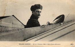 - Roland GARROS - Né Le 6 Octobre 1888 - - Aviadores