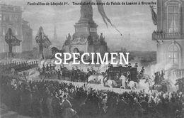 Funérailles De Léopold II - Translation Du Corps Du Palais De Laeken à Bruxelles - Personaggi Famosi