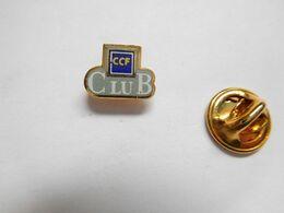 Beau Pin's En EGF , Banque , Club CCF , Crédit Commercial De France - Banken