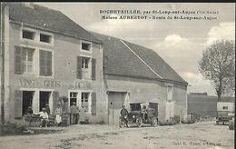 Rochetaillée ( 167 Habitants En Hte Marne ) Par St Loup  Sur Arjon  Maison  Aubertot Vins En Gros Et En Détail - Frankrijk
