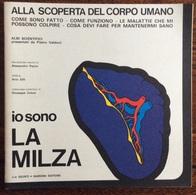 1973 ALLA SCOPERTA DEL CORPO UMANO Di Pietro Valdoni IO SONO LA MILZA    / Giunti Nardini Editore - Médecine, Biologie, Chimie