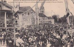 ANNECY - Translation Des Reliques De St François Et De Ste-Jeanne, Le 2 Aout 1911 - Le Cardinal Maffi Bénissant La Foule - Annecy
