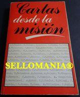 CARTAS DESDE LA MISION CON CENSURA ECLESIASTICA GERARDO GONZALEZ TC23830 A5C1 - Libri, Riviste, Fumetti