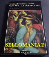 CON AGATHA EN ESTAMBUL CRISTINA FERNANDEZ CUBAS TUSQUETS 1994 TC23831 A5C1 - Libri, Riviste, Fumetti