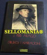 DIBUIXOS I NARRACIONS J. PERIS ARAGO EDITORIAL L'ESQUER 1988 TC23835 A5C1 - Libri, Riviste, Fumetti