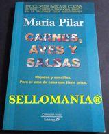 CARNES AVES Y SALSAS MARIA PILAR 2003 COCINA DIETA MEDITERRANEA TC23838 A5C1 - Libri, Riviste, Fumetti