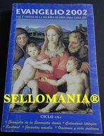 EVANGELIO 2002 LUZ Y FUERZA DE LA PALABRA DE DIOS DOMINICOS EDIBESA TC23819 A5C1 - Libri, Riviste, Fumetti